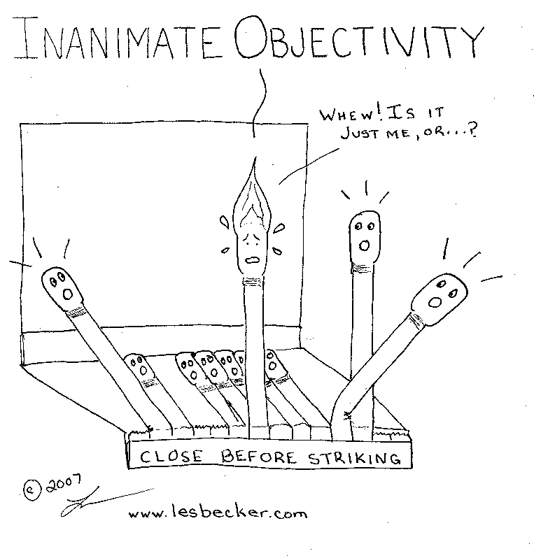 Inanimate Objectivity #2© Les Becker 2007