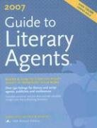 Guide to Literary Agents 2007 (Guide to Literary Agents)