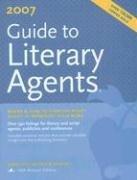 Guide to Literary Agents 2007 (Guide to Literary Agents)